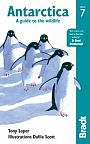 Antarctica: A Guide To The Wildlife Bradt Travel Guide