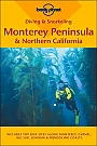 Duikgids Monterey Peninsula & Northern California Diving & Snorkeling Guide Lonely Planet
