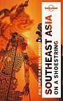 Reisgids Southeast Asia Zuidoost Azië  On a Shoestring Lonely Planet