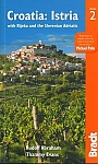 Reisgids Istria with Rijeka and the Slovenian Adriatic Bradt Travel Guide