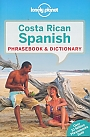 Taalgids Costa Rican Spanish Lonely Planet Phrasebook