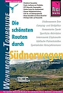 Campergids Die sch�nsten Routen durch S�dnorwegen WoMo-Tourguide Reise Know-How