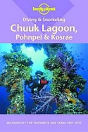 Diving & Snorkeling Chuuk Lagoon, Pohnpei and Kosrae Lonely Planet